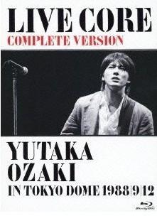 [Blu-ray] LIVE CORE 完全版 ~ YUTAKA OZAKI IN TOKYO DOME 1988・9・12