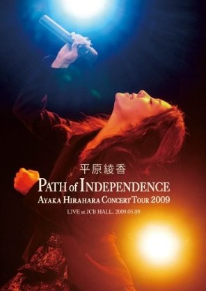 Concert Tour 2009 PATH of INDEPENDENCE at JCB HALL
