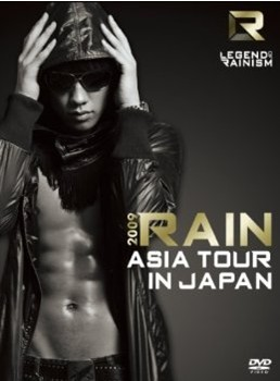 LEGEND OF RAINISM 2009 RAIN ASIA TOUR IN JAPAN