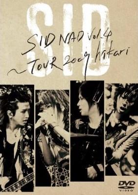 SIDNAD VOL.4-TOUR 2009 HIKARI