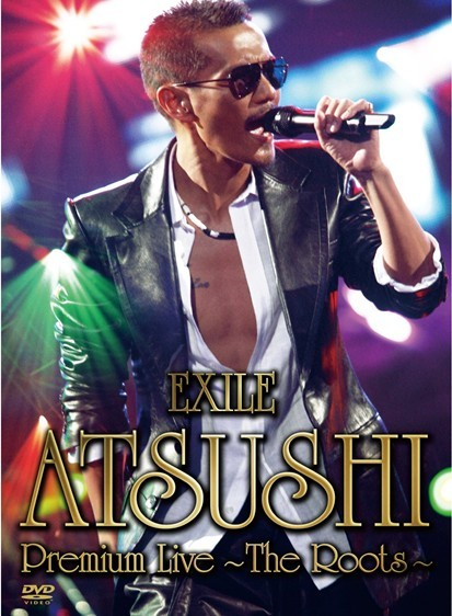 [DVD]EXILE ATSUSHI Premium Live ~The Roots~「邦画 DVD 音楽」