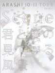 """ARASHI 10-11TOUR""""Scene"""