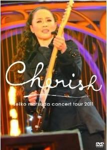 Seiko Matsuda Concert Tour 2011 Cherish