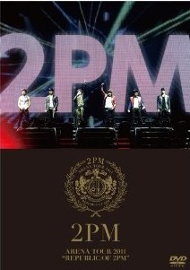 "[DVD] ARENA TOUR 2011 ""REPUBLIC OF 2PM"