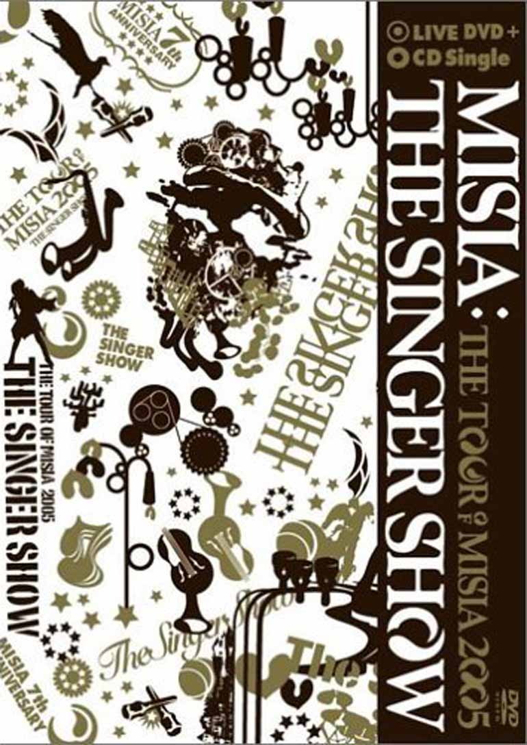 THE SINGER SHOW~THE TOUR OF MISIA 2005