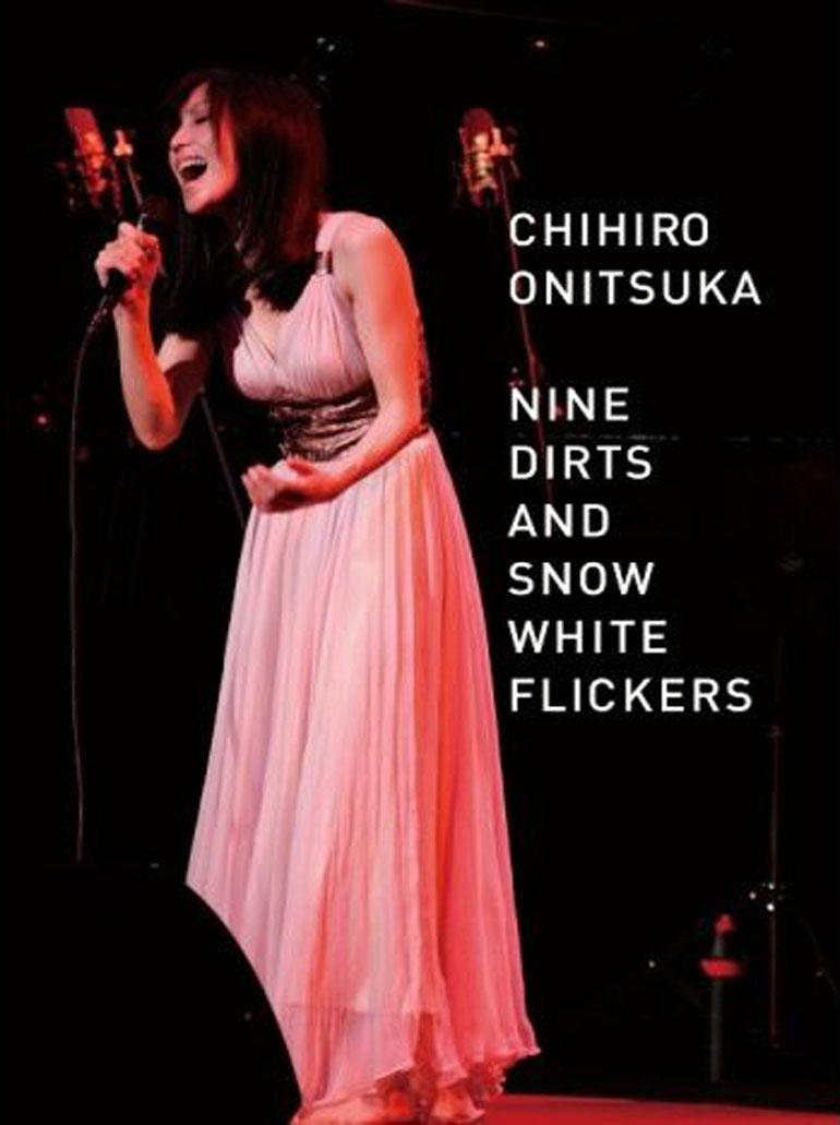 鬼束ちひろ NINE DIRTS AND SNOW WHITE FLICKERS
