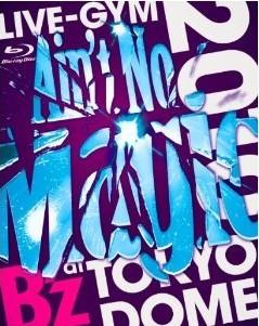 "[DVD] B'z LIVE-GYM 2010 ""Ain't No Magic"" at TOKYO DOME"