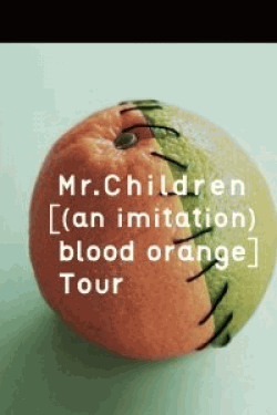 [DVD] Mr.Children [(an imitation) blood orange]Tour