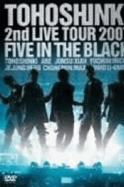 TOHOSHJNKI 2nd LIVE TOUR~Five in the Black