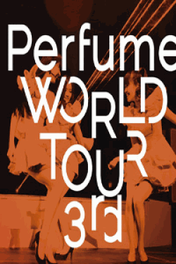 [DVD] Perfume WORLD TOUR 3rd