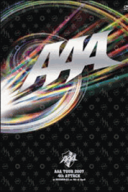 AAA TOUR 2007 4th ATTACK at SHIBUYA-AX on 4th of April