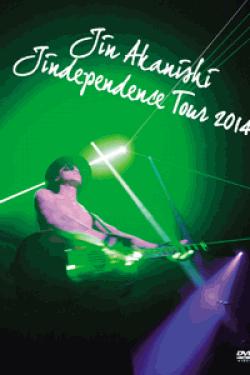 "[DVD] JIN AKANISHI ""JINDEPENDENCE"" TOUR 2014  (初回生産限定版)"