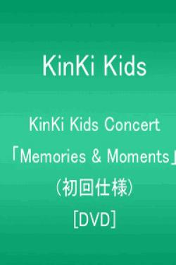 [DVD] KinKi Kids Concert 「Memories & Moments」(初回仕様)