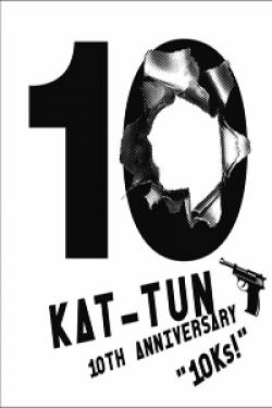 [DVD] KAT-TUN 10TH ANNIVERSARY LIVE TOUR