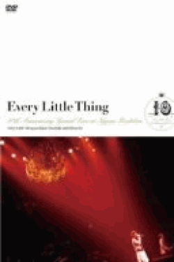 [DVD] Every Little Thing 10th Anniversary Special Live at Nippon Budokan